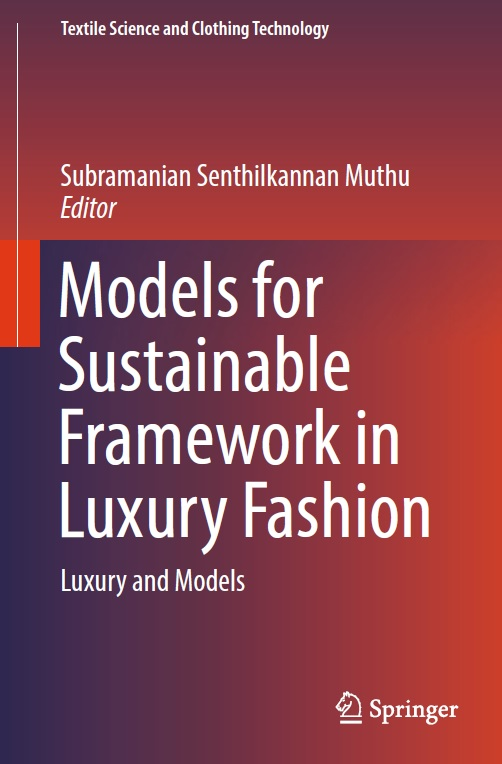 Models for Sustainable Framework in Luxury Fashion: Luxury and Models