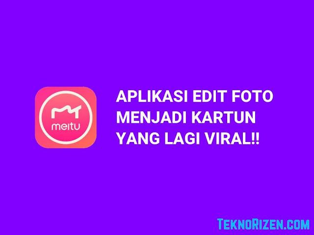 Aplikasi Edit Foto Jadi Kartun Yang Lagi Viral