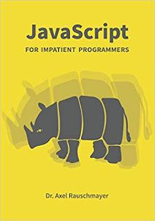 JavaScript For Impatient Programmers (ES2021 Edition) PDF