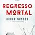 "Topseller | ""Regresso Mortal"" de Hakan Nesser"