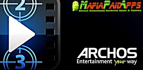 Archos Video Player Apk MafiaPaidApps