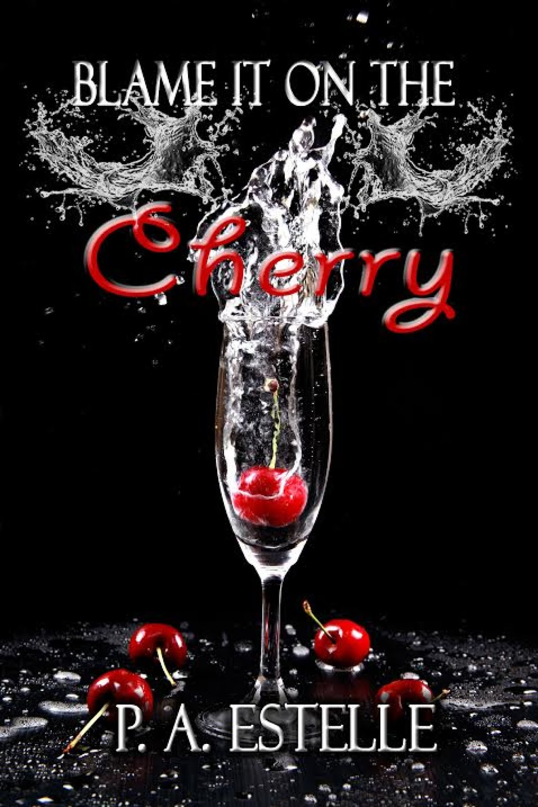 Blame It On The Cherry
