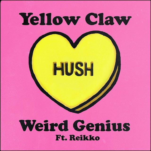 "Yellow Clow rilis single ""Hush"" hasil kolaborasi dengan Weird Genius featuring Reikko"