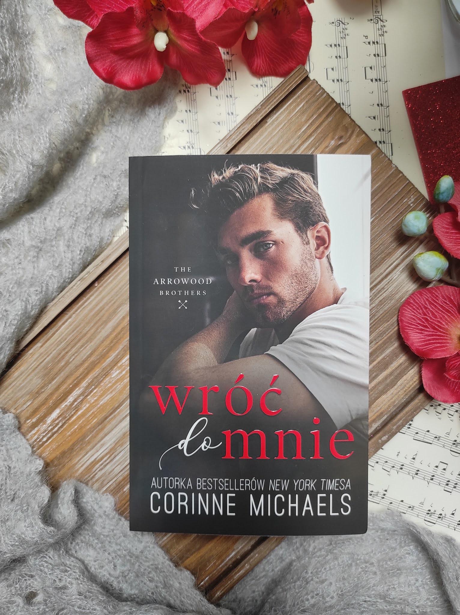 """""""Wróć do mnie"""" Corinne Michaels - recenzja"""