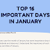 Top 16 Important Days in January