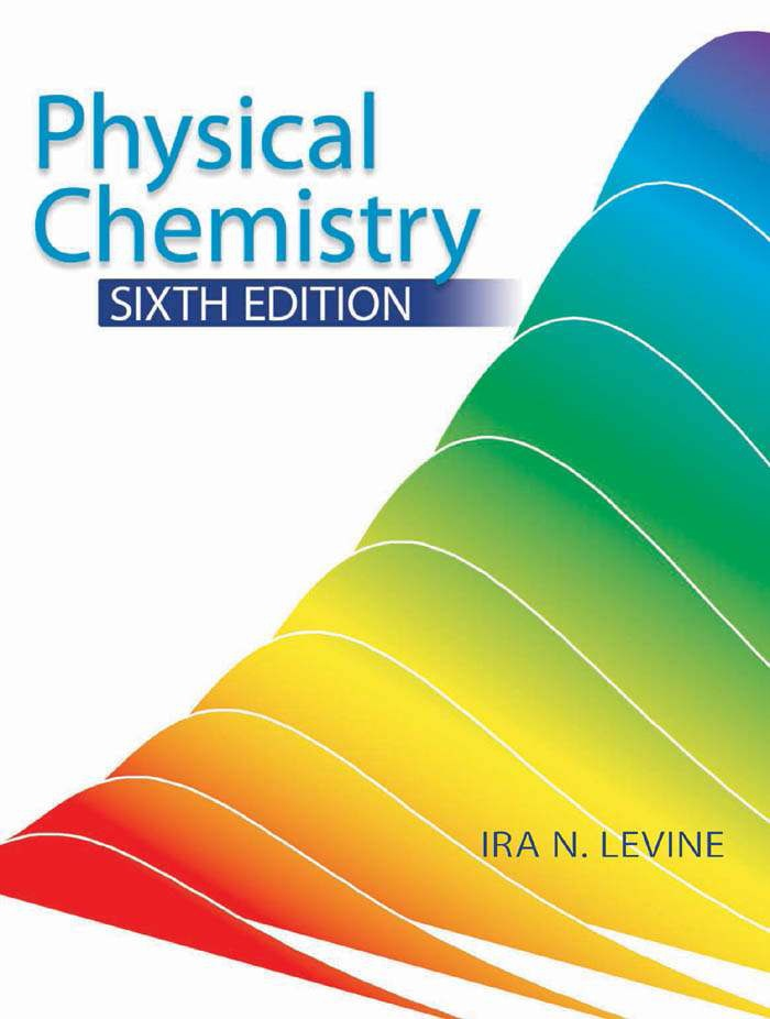 Physical chemistry 6e by ira n. Levine: free download, borrow.