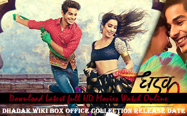 Dhadak 2018 Watch Online And Full Movie Download In Hd 720p Best