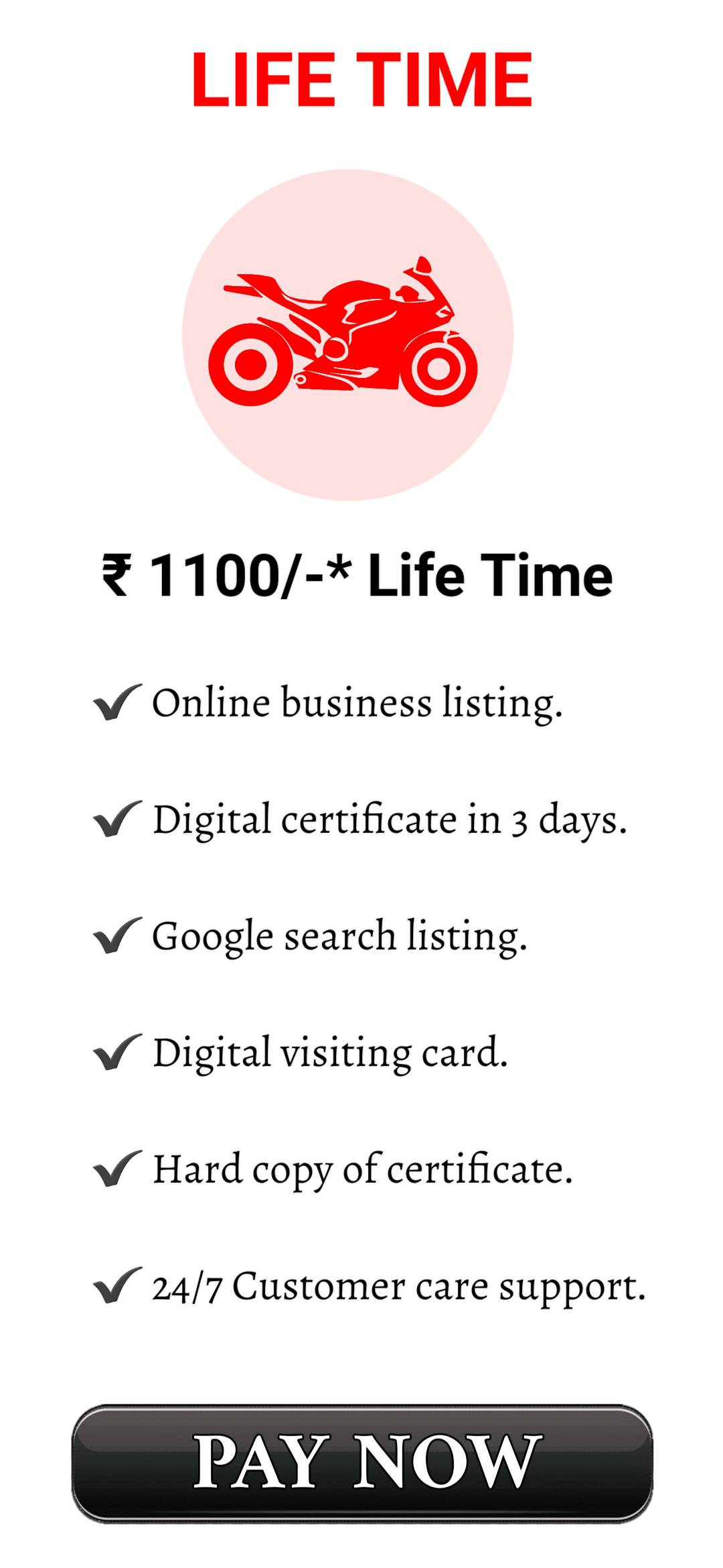 LIFE TIME : 1100/- + TAXES AND FEES