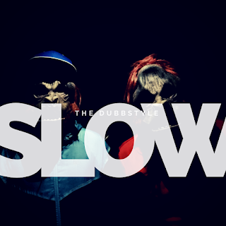 The Dubbstyle - Slow (c) Dubophonic Records 2020