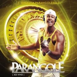 CD Dinastia Parangoleira 10 Anos Ao Vivo - Parangolé 2009