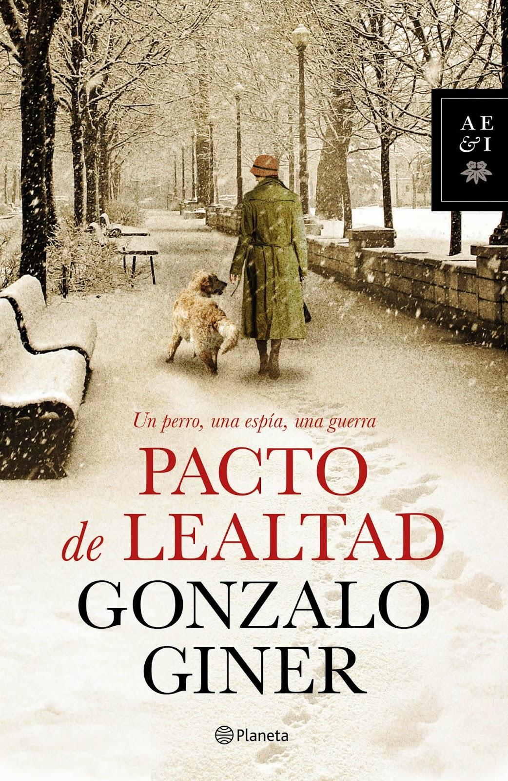 Pacto de lealtad - Gonzalo Giner (2014)