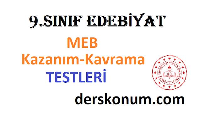 9.Sınıf Edebiyat MEB Kazanım Kavrama Testleri