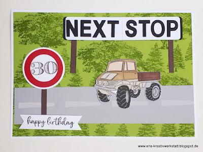 Individuelle Geburtstagskarte zum 30. für einen Unimog-Fahrer Stampin' Up! www.eris-kreativwerkstatt.blogspot.de
