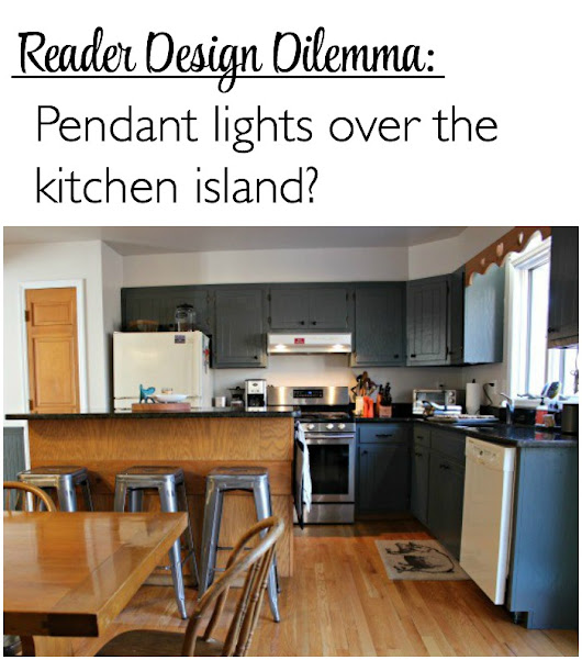 design dilemma: pendant lights in the kitchen