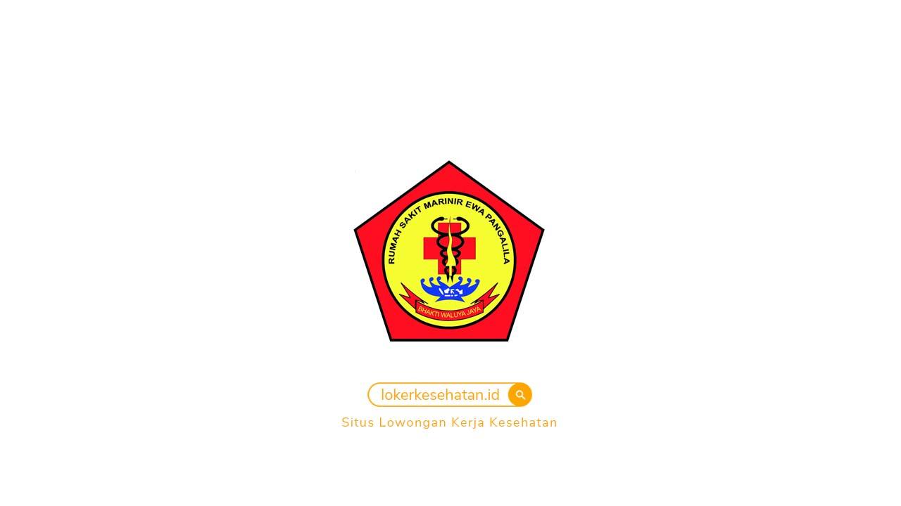 Lowongan Kerja Rumah Sakit Marinir Ewa Pangalila Surabaya Jawa Timur