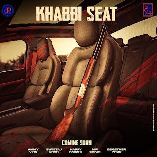 KHABBI SEAT LYRICS | AMMY VIRK FULL SONG - DjPunjabNeW.CoM
