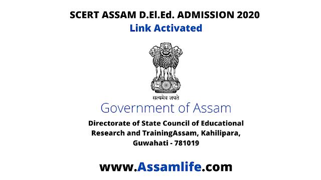 SCERT ASSAM D.El.Ed. ADMISSION 2020: Link Activated