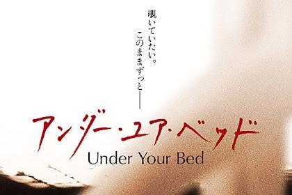 Sinopsis Under Your Bed / Anda Yua Beddo (2019) - Film Jepang