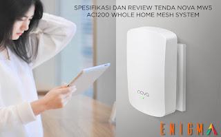 spesifikasi dan review tenda nova mw5 mesh wifi