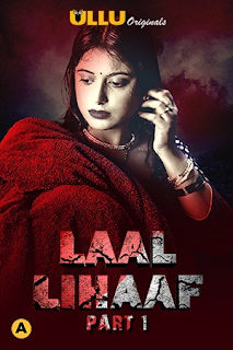 Download Laal Lihaaf (2021) Part 1 Ullu Hindi Web Series HDRip 1080p | 720p | 480p | 300Mb | 700Mb