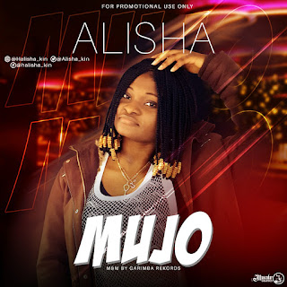 Download Alisha mujo audio clpromoters.com.ng