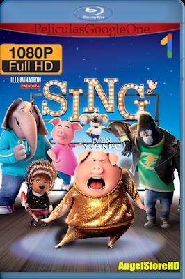 Sing ¡Ven Y Canta! (2016) [1080p BRRip] [Latino] [GoogleDrive] – By AngelStoreHD