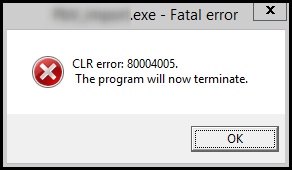 CLR Error: 80004005 Fatal
