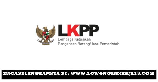 Lowongan Kerja Non PNS Direktorat Pelatihan Kompetensi LKPP Tahun 2017