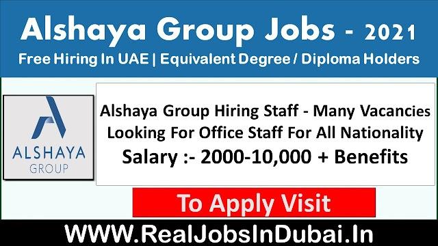 Alshaya Group Hiring Staff In Dubai - UAE 2021