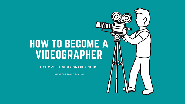 Videography Guide