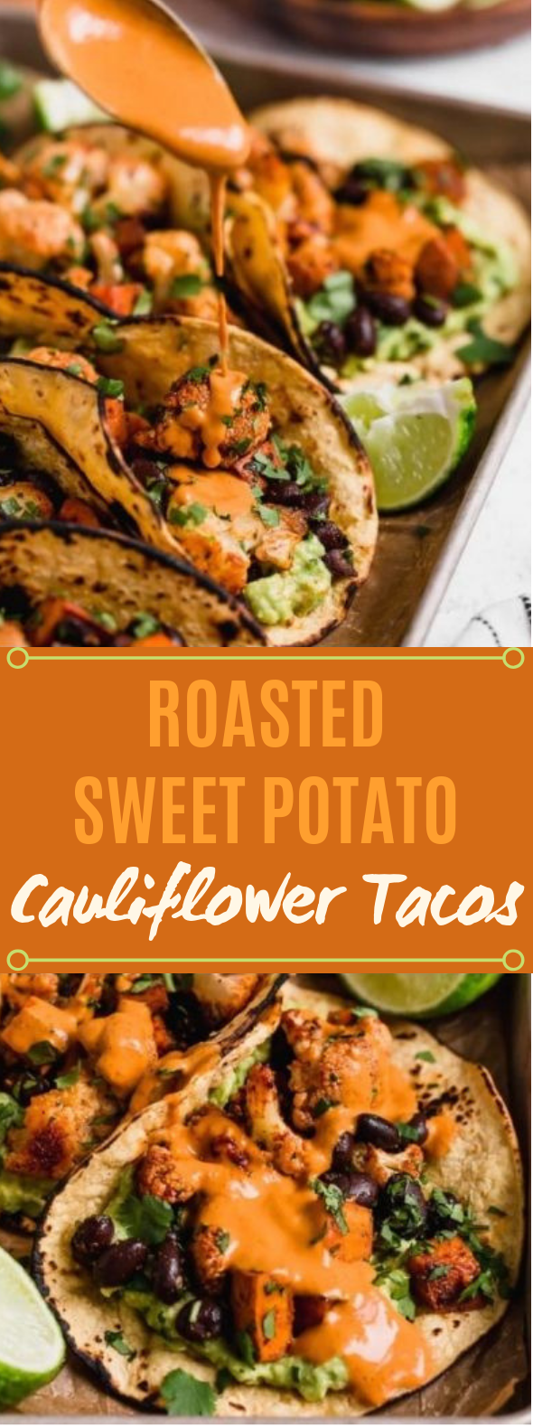 Roasted sweet potato & cauliflower tacos #vegetarian #lunch