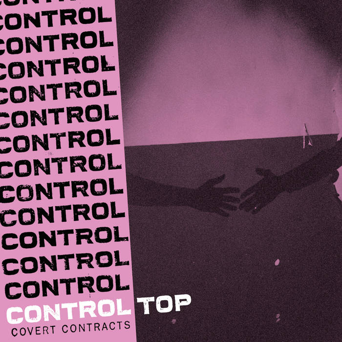 Dead Air At The Pulpit: Control Top-Covert Contracts LP (2019)
