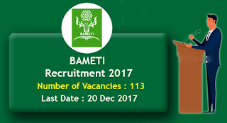 http://www.jobgknews.in/2017/12/bameti-recruitment-2017.html