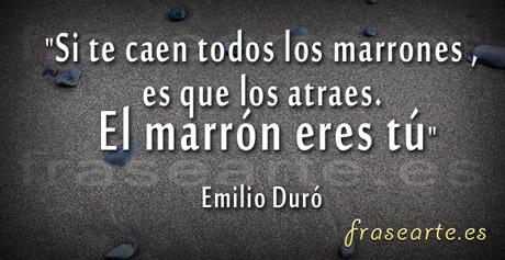 Frases motivadoras de Emilio Duró