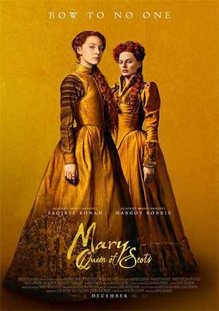 Mary Queen of Scots 2018 Full English Movie Download Hd