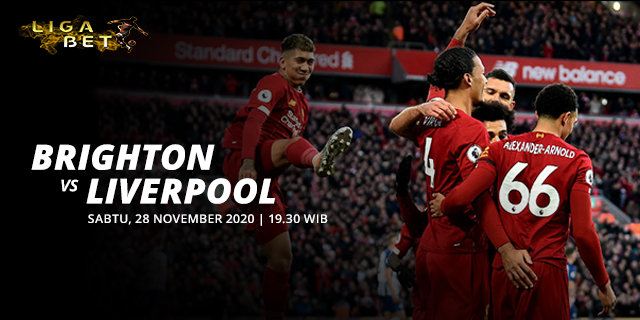 PREDIKSI PARLAY BRIGHTON VS LIVERPOOL SABTU 28 NOVEMBER 2020
