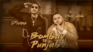 Bombay To Punjab – DEEP JANDU Ft. DIVINE