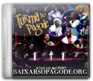 Turma Do Pagode – O Som das Multidões (Áudio DVD 2012)