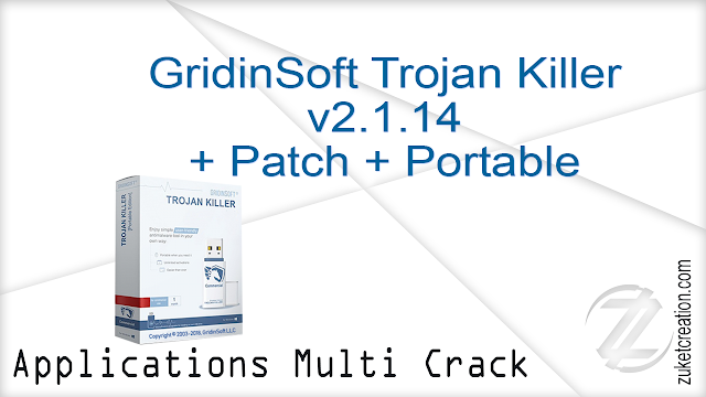 GridinSoft Trojan Killer v2.1.14 + Patch + Portable