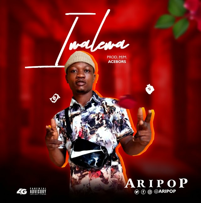 [BangHitz] MUSIC: Aripop - Iwalewa (prod: Acebors)