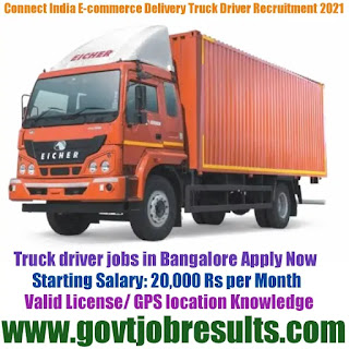 Connect India Ecommerce Delivery Truck Driver Recruitment 2021