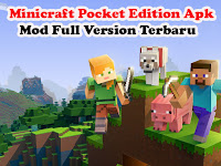 Download Dan Cara Instal Minecraft Pocket Edition Apk Mod Versi 1.12.0.4 Full Version Terbaru 2019