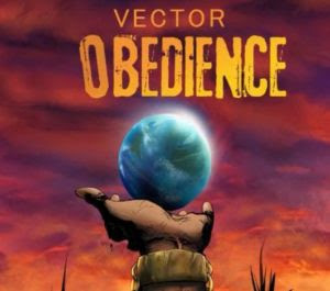 [Music] Vector – Obedience