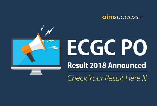 ECGC PO Result 2018 Announced, Check your Result!