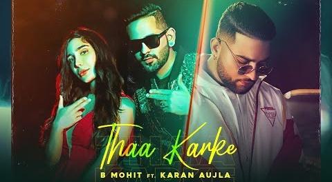 Thaa Karke Lyrics- Karan Ajula | B Mohit | New Punjabi Song | lyricspig