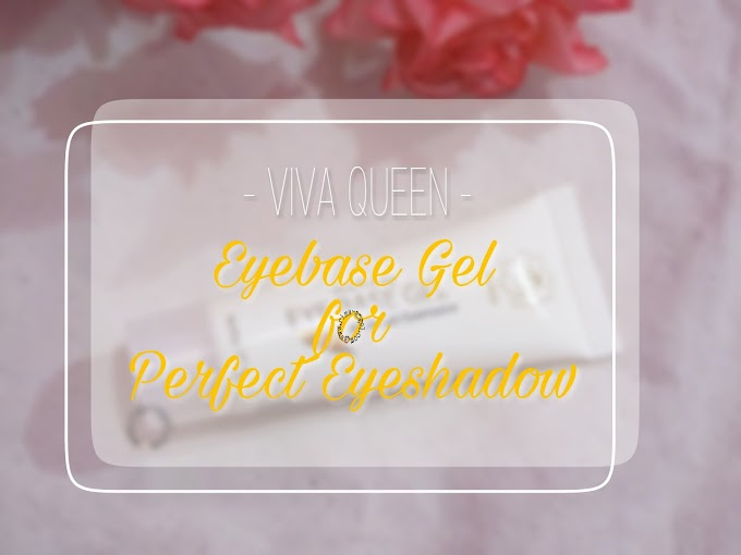 Review Viva Queen Eye Base for Perfect Eyeshadow