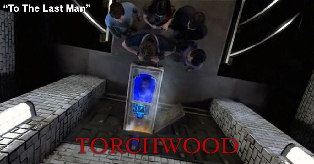 Torchwood 16: To The Last Man