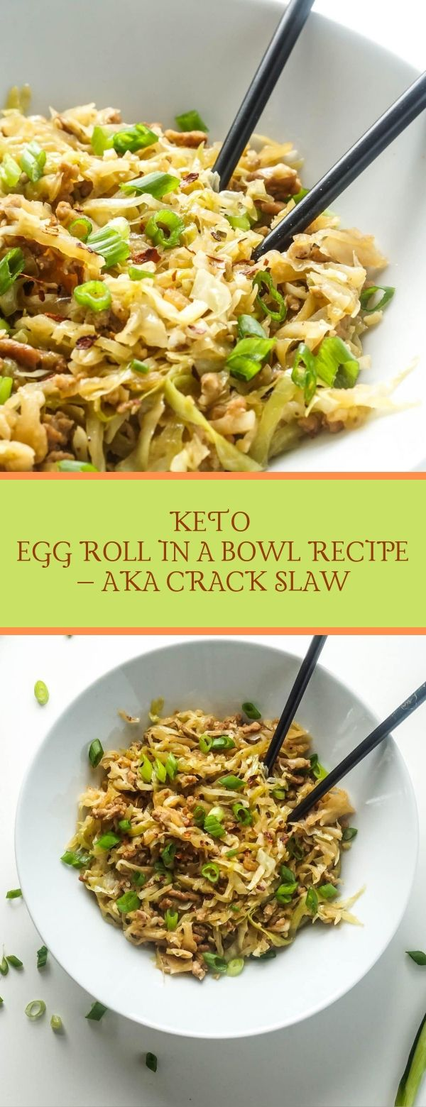 KETO EGG ROLL IN A BOWL RECIPE – AKA CRACK SLAW