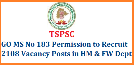 go-ms-no-183-tspsc-is-permitted-to-recruit-2108-various-vacancy-posts-health-family-welfare-dept-telangana