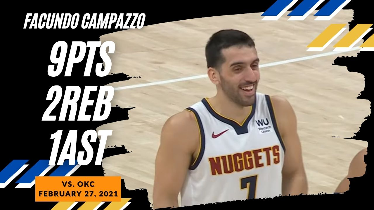 Facundo Campazzo 9pts vs OKC | February 27, 2021 | 2020-21 NBA Season